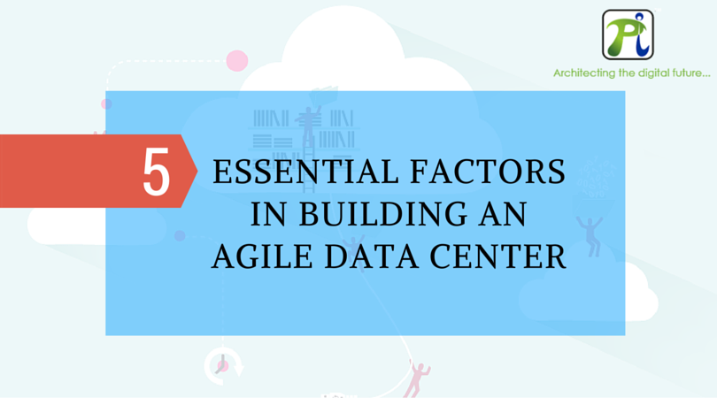 essentials for agile data centre