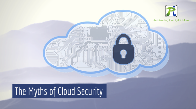 Let's Break The Myths Of Cloud Security