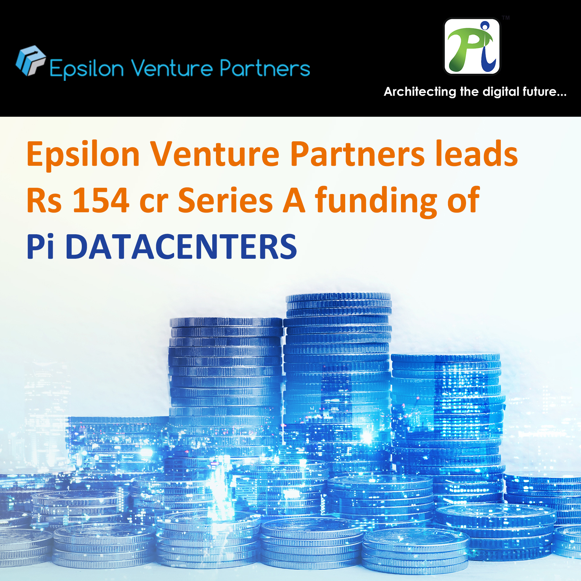 Epsilon Venture Partners leads Rs 154 cr Series A funding of Pi DATACENTERS