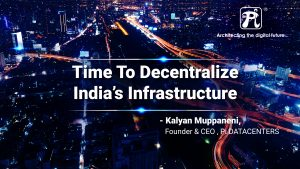 Decentralization of India's Infrastructure