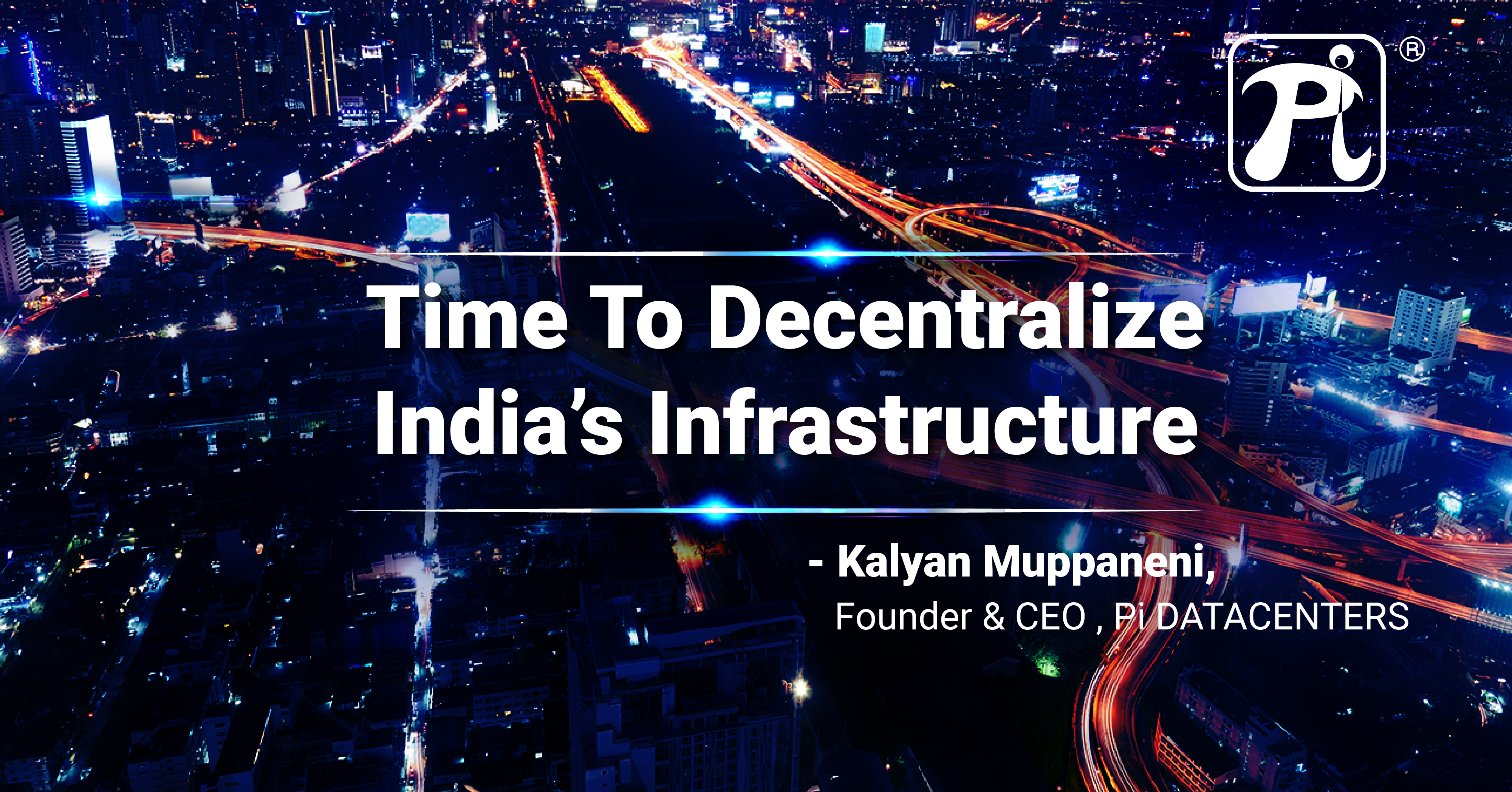 Time to Decentralize India's Infrastructure